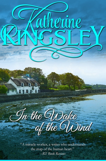In the Wake of the Wind ebook by Katherine Kingsley