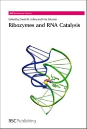 Ribozymes and RNA Catalysis ebook by Lilley, David M J