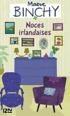 Noces irlandaises ebook by Maeve BINCHY, Philippe ROUARD