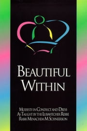 Beautiful Within ebook by Sichos In English