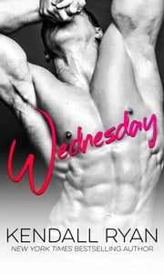 Wednesday ebook by Kendall Ryan