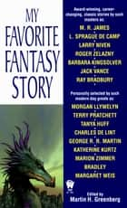 My Favorite Fantasy Story ebook by Various, Martin H. Greenberg