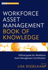 Workforce Asset Management Book of Knowledge ebook by
