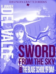 Sword from the Sky - Book I ebook by R. Janvier del Valle