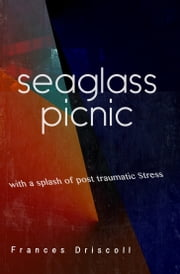 Seaglass Picnic ebook by Frances Driscoll
