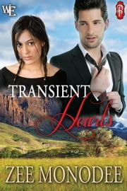 Transient Hearts ebook by Zee Monodee