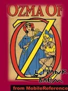 Ozma Of Oz (Mobi Classics) ebook by L. Frank Baum