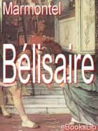 Bélisaire ebook by M. Marmontel