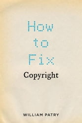 How to Fix Copyright ebook by William Patry