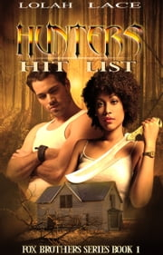Hunters Hit List ebook by Lolah Lace