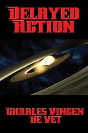 Delayed Action ebook by Charles Vincent de Vet