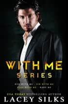 With Me Series ebook by