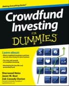 Crowdfund Investing For Dummies ebook by Sherwood Neiss, Jason W. Best, Zak Cassady-Dorion