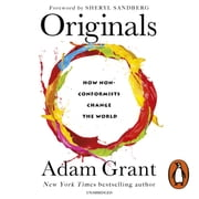 Originals - How Non-conformists Change the World audiobook by Adam Grant