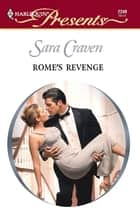 Rome's Revenge ebook by Sara Craven