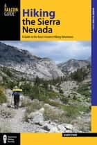 Hiking the Sierra Nevada ebook by Barry Parr