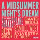 A Midsummer Night's Dream - A BBC Radio Shakespeare production audiobook by William Shakespeare