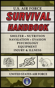 U.S. Air Force Survival Handbook ebook by United States Air Force