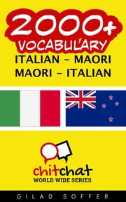 2000+ Vocabulary Italian - Maori ebook by Gilad Soffer