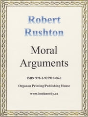 Moral Arguments ebook by Robert Rushton