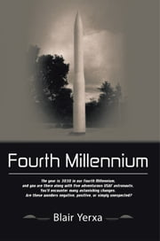 Fourth Millennium ebook by Blair Yerxa