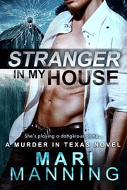 Stranger in My House ebook by Mari Manning