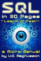 SQL in 30 Pages ebook by U.Q. Magnusson