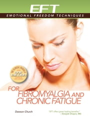 EFT for Fibromyalgia ebook by Dawson Church Ph.D.