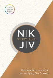 The NKJV Study Bible - Full-Color Edition ebook by Thomas Nelson