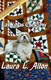 Las Vegas Chew Toy ebook by Laura Alton