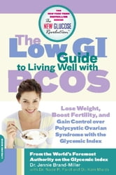 The Low GI Guide to Living Well with PCOS ebook by Dr. Jennie Brand-Miller