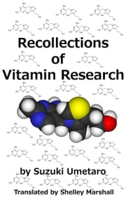 Recollections of Vitamin Research by Suzuki Umetaro ebook by Shelley Marshall