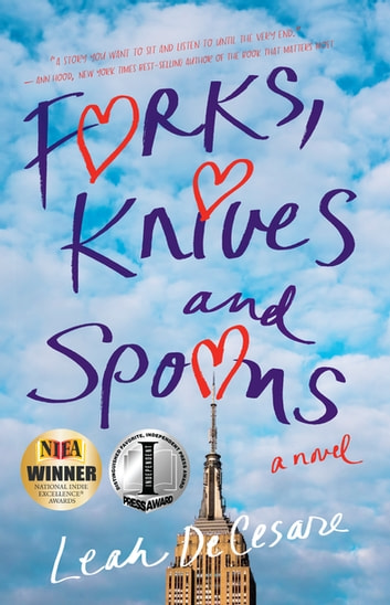 Forks, Knives, and Spoons - A Novel ebook by Leah DeCesare