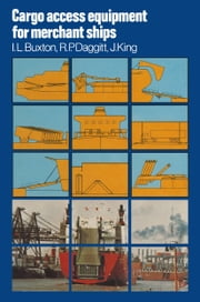 Cargo Access Equipment for Merchant Ships ebook by Ian Lyon Buxton