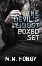 The Devil's Dust Boxed Set - The Devil's Dust ebook by M.N. Forgy