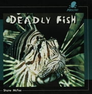 Deadly Fish ebook by McFee, Shane
