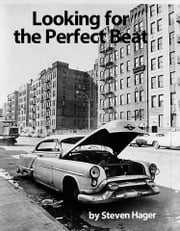 Looking for the Perfect Beat ebook by Steven Hager