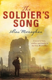 The Soldier's Song ebook by Alan Monaghan