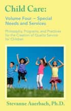 Special Needs and Services ebook by Ph.D. Stevanne Auerbach,James A Rivaldo,Jeannette Watson