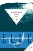 Garden of love ebook by Marcus Malte