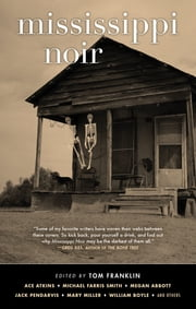 Mississippi Noir ebook by
