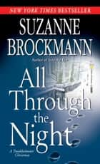 All Through the Night - A Troubleshooter Christmas ebook by Suzanne Brockmann