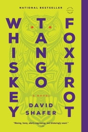 Whiskey Tango Foxtrot ebook by David Shafer