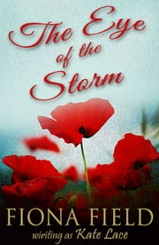 The Eye of Storm ebook by Kate Lace