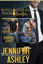 The McLaughlin Brothers Volume 2 ebook by Jennifer Ashley