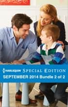 Harlequin Special Edition September 2014 - Bundle 2 of 2 - Wearing the Rancher's Ring\Not Just a Cowboy\His Texas Forever Family ebook by Stella Bagwell, Caro Carson, Amy Woods