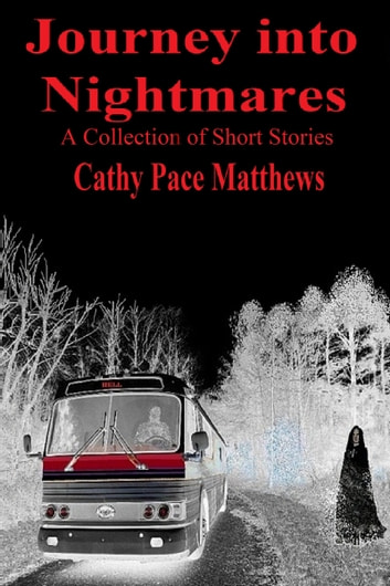 Journey into Nightmares ebook by Cathy Pace Matthews