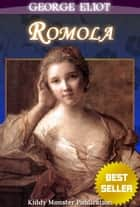 Romola By George Eliot - With Original Illustrations, Summary and Free Audio Book Link ebook by George Eliot