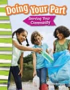 Doing Your Part: Serving Your Community ebook by Kelly Rodgers