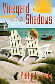 Vineyard Shadows - Martha's Vineyard Mystery #12 ebook by Philip R. Craig